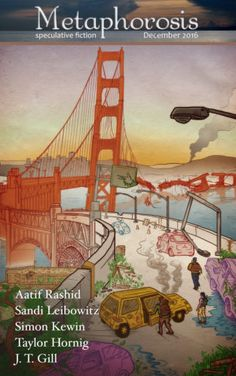 Buy Metaphorosis December 2016 by Aatif Rashid, J. Gill, Sandi Leibowitz, Simon Kewin, Taylor Hornig and Read this Book on Kobo's Free Apps. Discover Kobo's Vast Collection of Ebooks and Audiobooks Today - Over 4 Million Titles! December, Art Story, Come And See, Biography, Audiobooks, Fiction, Ebooks, Author, Reading