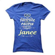 My Favorite People Call Me janee- T Shirt, Hoodie, Hood - #floral shirt #camo hoodie. SIMILAR ITEMS => https://www.sunfrog.com/Names/My-Favorite-People-Call-Me-janee-T-Shirt-Hoodie-Hoodies-YearName-Birthday-Ladies.html?68278