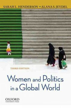 Read Sarah L. Henderson's book Women and Politics in a Global World. Published on by Oxford University Press. New Books, Good Books, Global World, Gender Studies, Reproductive Rights, Most Popular Books, Free Books Online, Social Science, Fiction Books