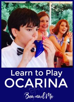 Learn to play the ocarina -- a great first instrument for your kids!