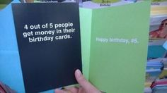 4 ot of 5 people get money in their birthday cards. Happy Birthday #5