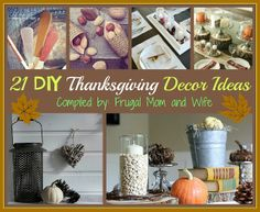 Frugal Mom and Wife: 21 DIY Thanksgiving Decor Ideas!