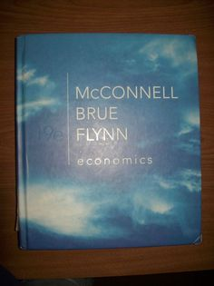 Economics 19th edition by McConnell, Brue & Flynn Hardcover #Textbook  Sooo glad I am DONE with this class!!