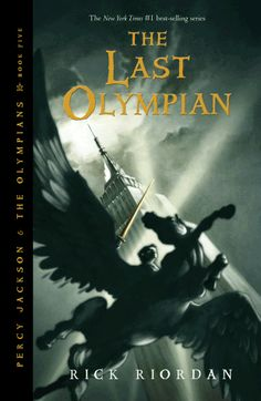 The Last Olympian - Percy Jackson and the Olympians - Book 5 (Final Book)