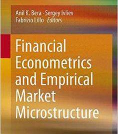 Financial Econometrics And Empirical Market Microstructure PDF