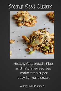 How to make craveable Coconut Seed Clusters Healthy Eating Tips, Healthy Foods To Eat, Healthy Fats, Easy To Make Snacks, Healthy Snacks For Adults, Real Food Recipes, Healthy Recipes, Snack Recipes, Dessert Recipes