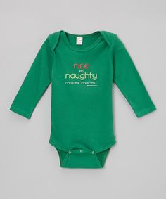 Take a look at this Green 'Nice or Naughty' Bodysuit - Infant on zulily today!