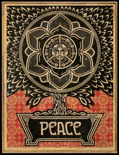 Bid now on Peace Tree (Gold) by Shepard Fairey. View a wide Variety of artworks by Shepard Fairey, now available for sale on artnet Auctions. Peace On Earth, Graffiti, Mandala, Obey, Poster Art, Art, Street Artists, Obey Art, Peace Sign