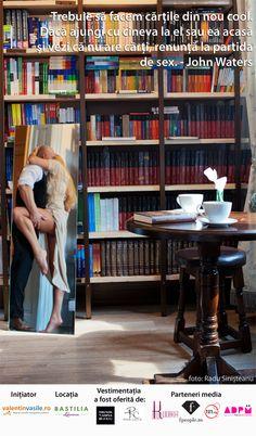 Trebuie să facem cărţile din nou cool. Dacă ajungi cu cineva la el sau ea acasă şi vezi că nu are cărţi, renunţă la partida de sex. - John Waters