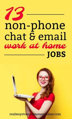13 places that often have work from home chat and email jobs (non-phone).