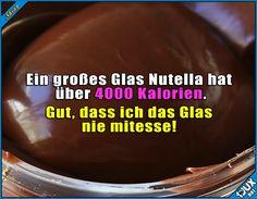 Die Kalorien spar ich mir schonmal! :P Lustige Sprüche / Lustige Memes #Humor #Nutella #abnehmen #Kalorien #lustigeMemes #lustigeBilder #Sprüche