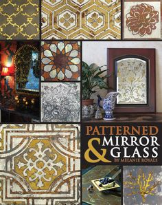Royal Design Studio offers a unique Virtual Workshop that shares the secrets to easy, beautiful, DIY stenciled and patterned mirrors. Stencil Diy, Stencil Designs, Stencils, Antique Mirror Glass, Glass Mirrors, Diy Wall, Wall Art, Glass Etching, Etched Glass