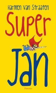 Super Jan | Harmen van Straaten. Boeken met humor, duidelijke layout en zeer leesbaar.