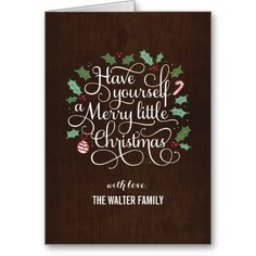Have Yourself a Merry Little Christmas greeting holiday cards