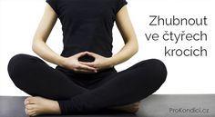 Zhubnout ve čtyřech krocích | ProKondici.cz Health Fitness, Body Fitness, Holding Hands, Psychology, Fitness, Health And Fitness