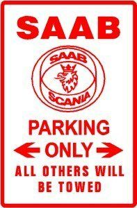 SAAB PARKING sign street car auto classic by Texsign. $21.95. Brand New Sign. Easy to install. Long Lasting. MADE IN USA. GREAT Gift idea. SAAB PARKING ONLY sign. A BRAND NEW sign!! Made of thick aluminum and tough vinyl lettering and graphics, this sign is 12in. wide and 18in. tall, just like official signs. Made to be installed outdoors it is nice enough to display indoors. Comes with holes pre-punched for quick and easy installation, corners are rounded. Buyer ...