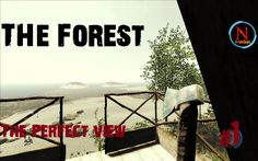 THE FOREST Part 1 The Perfect View #Theforest #Gameplay #Beach #Game #GAmer #View #Seaview #GAmes #Youtube #Steam #Survival #Survivalist #horror #Canibals # Scary #Woodcutting #Bonfire #Lizard #Deer #Deerhunter #Naits
