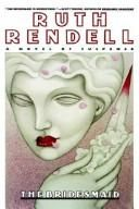 The Bridesmaid (1989) by Ruth Rendell