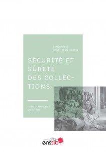 Compte rendu de la journée d'études consacrée à la sécurité et à la sûreté des collections