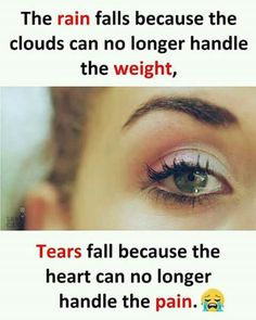 Tears are the words. Karma Quotes, Hurt Quotes, Bff Quotes, Girly Quotes, Words Quotes, Qoutes, Quotes Images, Friendship Quotes, Sayings