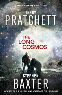 """The Long Cosmos"" (The Long Earth, Book by Terry Pratchett, Stephen Baxter Released: June 2016 Type: speculative fiction Genres: science fiction Summer Reading Lists, Free Reading, Reading Games, Got Books, Books To Read, Science Fiction, Earth Book, Der Computer, Books"
