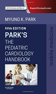 Park's The Pediatric Cardiology Handbook 5th Edition Pdf Download e-Book