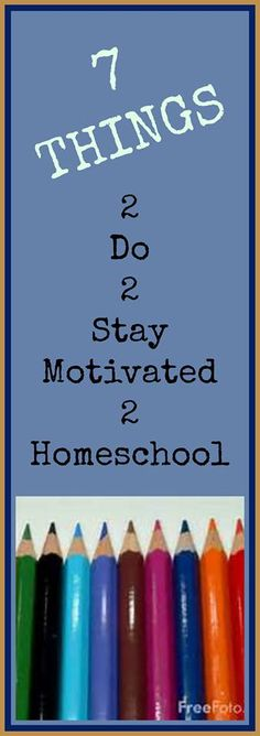 Golden Grasses: 7 Things to Do 2 Stay Motivated 2 Homeschool