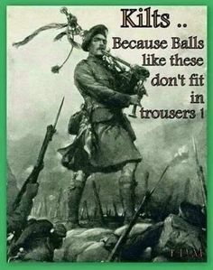 the kilt has been worn for millennia not since the century.Hmmm thats interesting .and to add to that tartan cloth has been found in ancient egyptian tombs. Scotch, Funny Quotes, Funny Memes, Jokes, That's Hilarious, Men Quotes, Funny Facts, Famous Quotes, Irish Quotes
