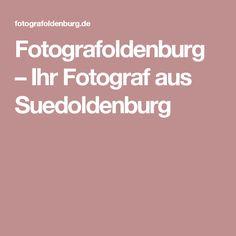 Fotografoldenburg – Ihr Fotograf aus Suedoldenburg