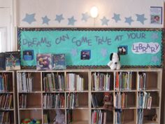 Library Week - Dreams can come true at your Library.