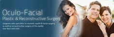 Eye Plastic surgeons, also known as Oculoplastic or Oculo-Facial surgeons are ophthalmologists who have completed extensive post-residency training in this unique sub-specialty.