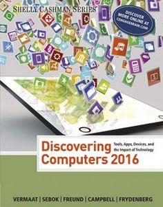 Download Discovering Computers 2016 Online Free - pdf, epub, mobi ebooks - Booksrfree.com