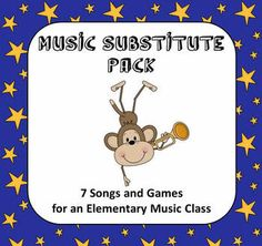 Music Substitute Pack - 7 Songs and Games for an Elementary...  MOST AMAZING DOWNLOAD and it was FREE!