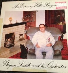 I don't know about you, but I don't really think I want to spend an evening with Bryan.(and where his is orchestra anyway? Worst Album Covers, Bad Album, Cat Boarding, Lost Art, Weird And Wonderful, Orchestra, Awkward, Cover Art, Albums