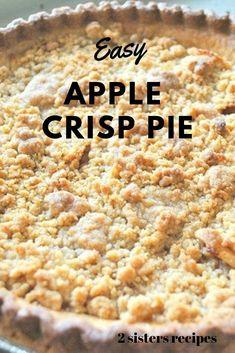 apple crisp * apple crisp - apple crisp recipe - apple crisp recipe with oats - apple crisp recipe easy - apple crisp easy - apple crisp recipe with oats easy - apple crisp without oats - apple crisp healthy Best Apple Crisp Recipe, Apple Crisp Pie, Apple Crisp Cheesecake, Caramel Apple Crisp, Apple Crisp Easy, Apple Crisp Recipes, Apple Crumble Pie Recipe Easy, Best Apples For Pie, Apple Crisp Without Oats