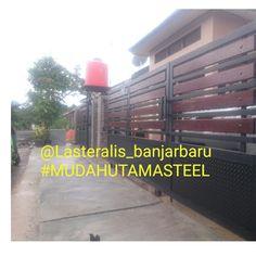 @lasteralis_banjarbaru #banjarbaru #martapura #kalimantanselatan #Pagarminimalismodern Mud, Steel, Steel Grades, Iron