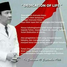 Soekarno's dedication of life