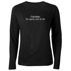 Calculus humor on a shirt this time.