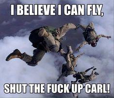 Shut Up Carl Memes - Military Humor