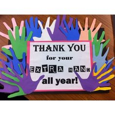 Parent appreciation, it's great to communicate and have good relationships with your parents that way they can come in and help with different activities throughout the year. Just make sure at the end you have the kids help you make a little thank you note!