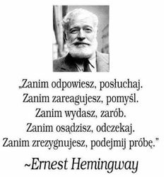 CYTATY MOTYWUJĄCE Inspirational Words Of Encouragement, Words Of Wisdom Quotes, Funny Inspirational Quotes, Life Quotes, Inspiring Quote Tattoos, Inspiring Quotes About Life, Motto, Quotations, Ernest Hemingway