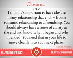 Closure.. Been through a lot without it. With a bf/fiance and a friend. It was tough. Of course I did hurt. But hey, I've moved on and I'm very happy it all ended. Some things are just better off without explanations. Do not worry too much. This I tell you is very true... You will be okay. :)