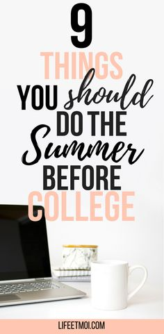 The summer before college is key to learn a couple things that's essential to survive in college.
