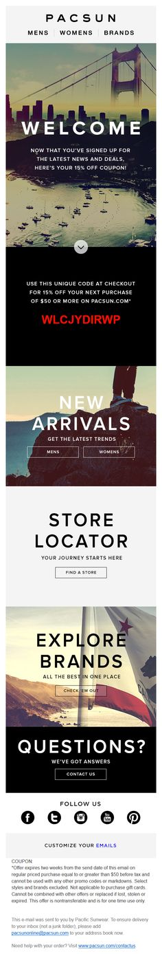 Pacsun has a great color sheme in this welcome message