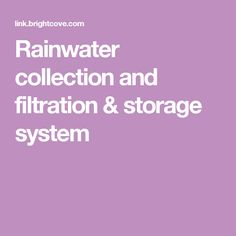 Rainwater collection and filtration & storage system