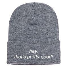 Hey, That's Pretty Good! Knit Cap