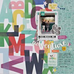 Happy March and Happy Reveal Day! The Gossamer Blue kits are live and I am sharing this layout using the March Main Kit and Life Pages. Scrapbook Page Layouts, Scrapbook Pages, Scrapbooking, Gossamer Blue, Happy March, Life Page, Glitter Girl, Adventure, My Love
