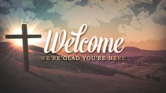 welcome to church | church media | life scribe media | easter designs | cross | jesus | easter morning theme pack