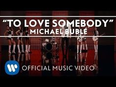 Michael Bublé - To Love Somebody [Official Music Video] - YouTube #WeddingPlayList  #IDoBetseyBlue #Sponsored