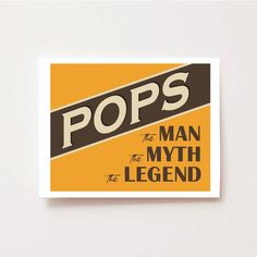 Perfect gift for Fathers Day: personalized professional print with Dad or Grandpas Nickname and The Man, The Myth, The Legend. Pops will love it!